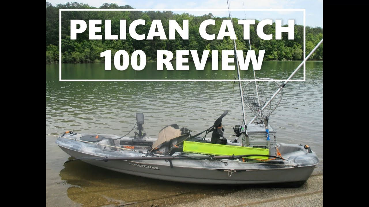 Pelican Catch 100 Review