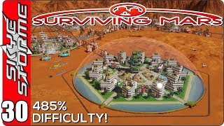 Surviving Mars Gameplay Ep 30 ►THE FINAL EPISODE - PART 2 of 2◀  485% HARDEST DIFFICULTY PLAYTHROUGH