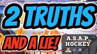 2 Truths, 1 Lie - ASAP Hockey Edition!   Auddie James