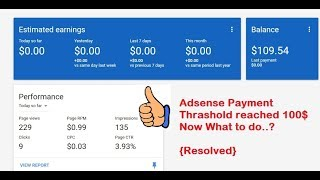Adsense Payment Threshold is Reached 100$ Now what to do? [Issue Resolved] Hindi/English