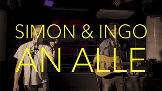 Simon & Ingo - An Alle