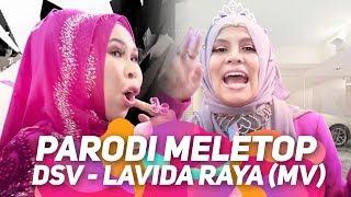 DSV - Lavida Raya (MV) I Parodi MeleTOP | Jihan Muse, Syuk, Bell Ngasri