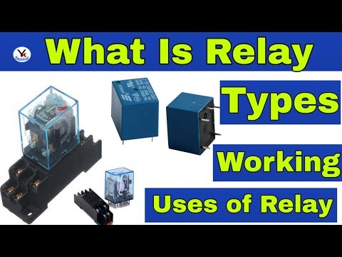What is Relay | Relay working | Uses | Types in Hindi by YK Electrical