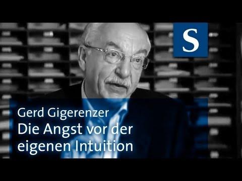 Gerd Gigerenzer: Die Angst vor der eigenen Intuition