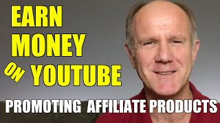 How To Earn Money On YouTube Promoting An Affiliate Product
