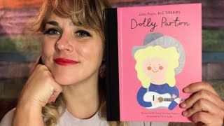 Little People, Big Dreams: Dolly Parton - read by Lolly Hopwood