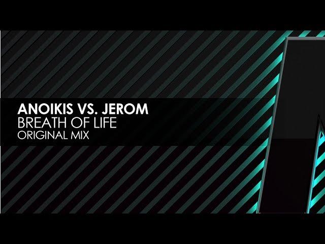Anoikis vs. Jerom - Breath Of Life