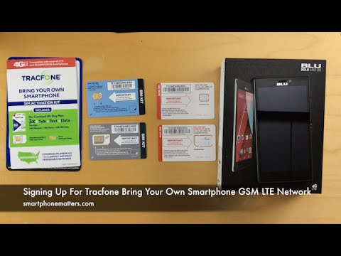 Signing Up For Tracfone Bring Your Own Smartphone GSM LTE Network