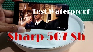 Test waterproof anti air gadget Sharp 507Sh