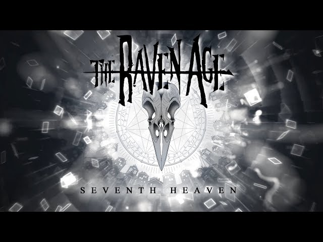 The Raven Age - Seventh Heaven (Official Lyric Video)