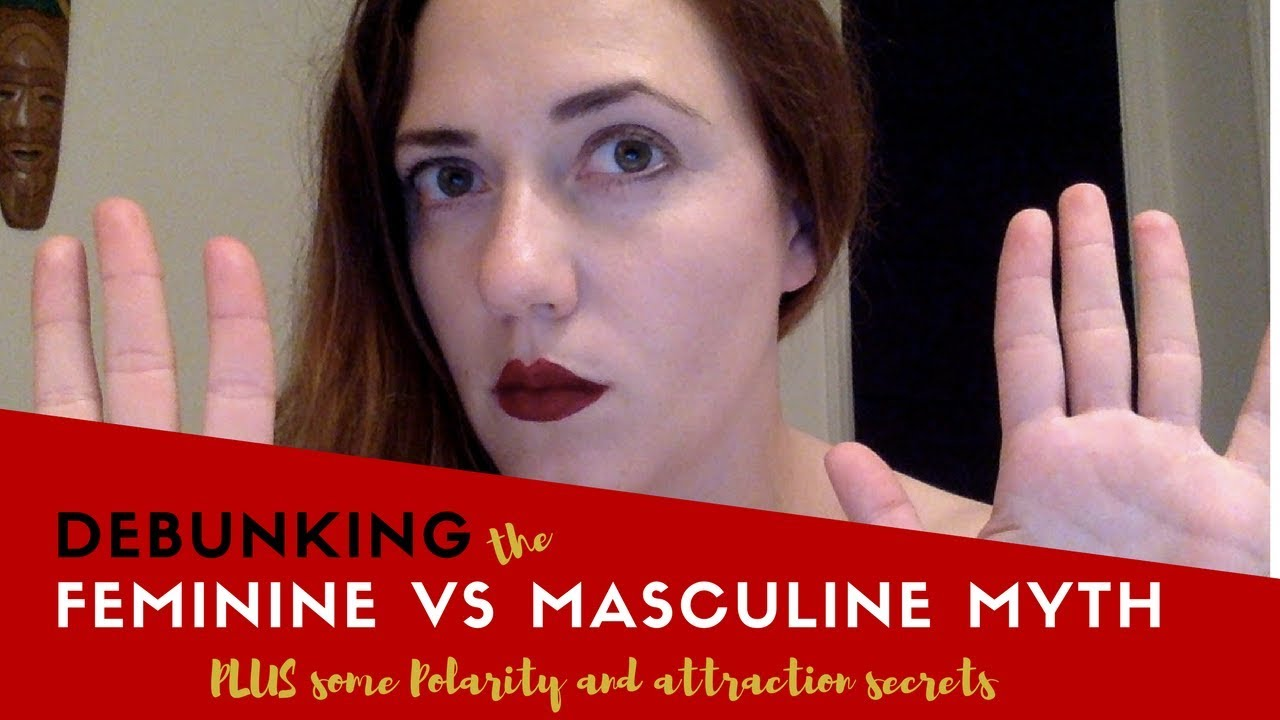 Debunking the Masculine vs Feminine Energy MYTH (PLUS: Insight to Polarity  & attraction!)