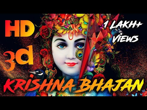 new-krishna-bhajan-|-3d-dj-bhajan-|-best-bhakti-bhajan-song-|-janmashtami-song-by-myself-tips