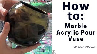 DIY Fluid Acrylic Marble Pour Vase in Black and Gold