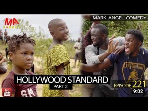 HOLLYWOOD STANDARD Part 2 (Mark Angel Comedy) (Episode 221) (Mark Angel TV)