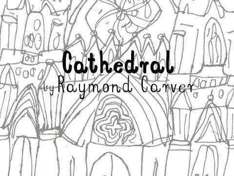 Jon-Eric's Class Great Short Stories 17: Carver's Cathedral