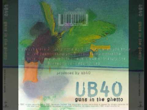 UB40 GUNS IN THE GHETTO