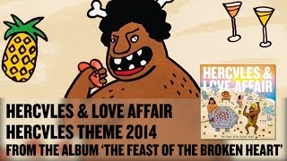 'Hercules Theme 2014' - Hercules & Love Affair