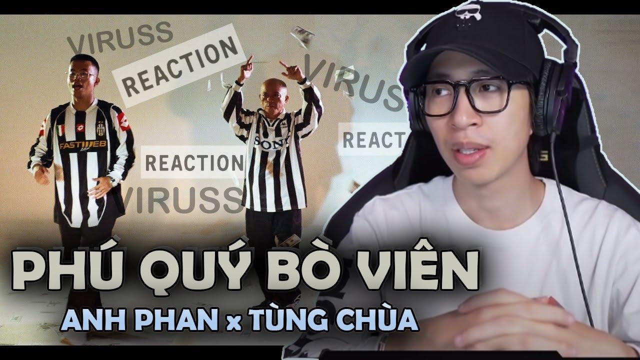 Phú Quý Bò Viên (8ight) - Anh Phan ft. Tùng Chùa - ViruSs Reaction !