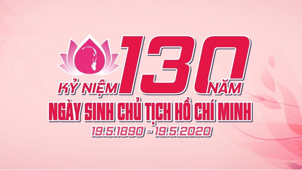 [LIVE] LỄ MÍT TINH KỶ NIỆM 130 NĂM NGÀY SINH CHỦ TỊCH HỒ CHÍ MINH