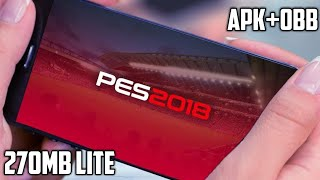 (270 MB) How To Download And Install Pes 2018 (MOD) On Android !!!!