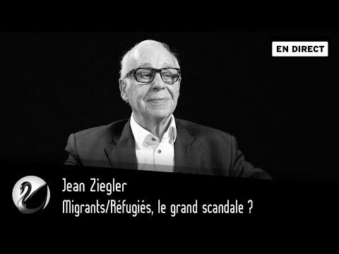 Migrants/Réfugiés, Le Grand Scandale ? Jean Ziegler [EN DIRECT]