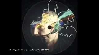 Sam Paganini - Rave (Jacopo Ferrari Vocal RE-EDIT)