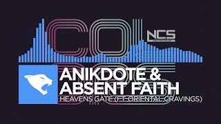[Dubstep] - Anikdote &amp Absent Faith - Heavens Gate (Feat. Oriental Cravings) [NCS Relea ...