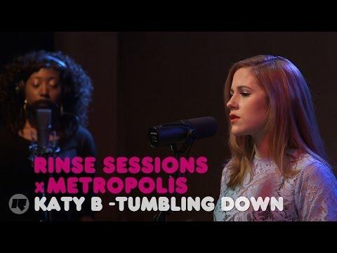 Katy B - Tumbling Down — Rinse Sessions x Metropolis
