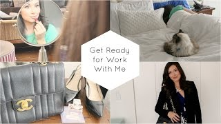 Get Ready for Work with Me