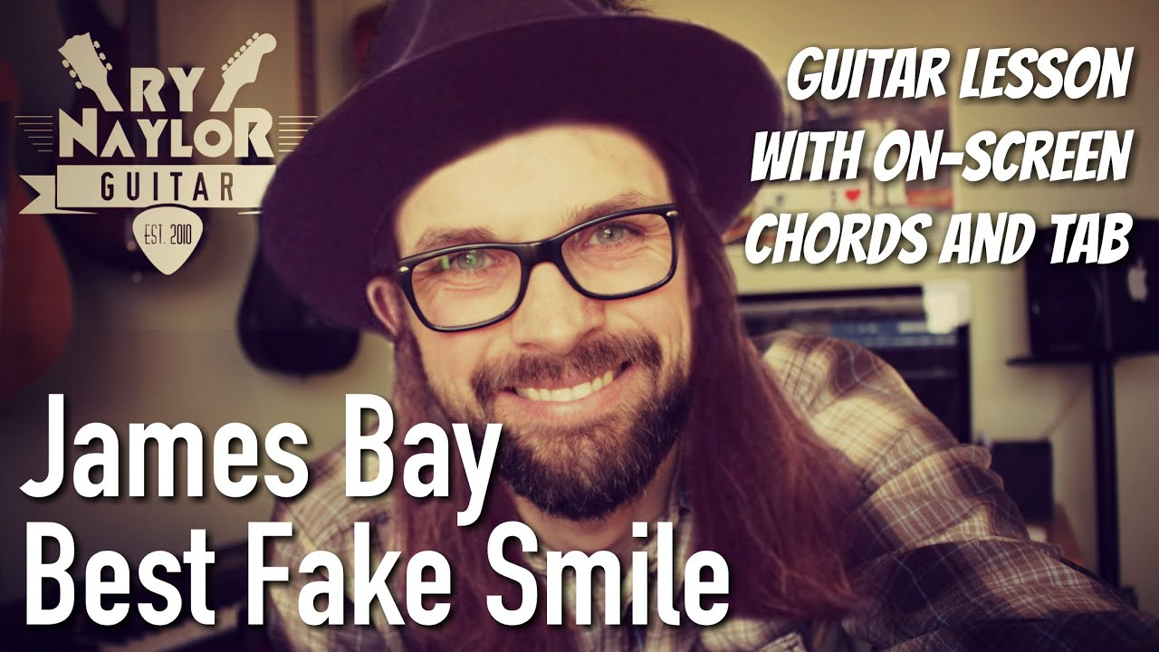 Best Fake Smile Guitar Lesson James Bay Electric Guitar Tutorial