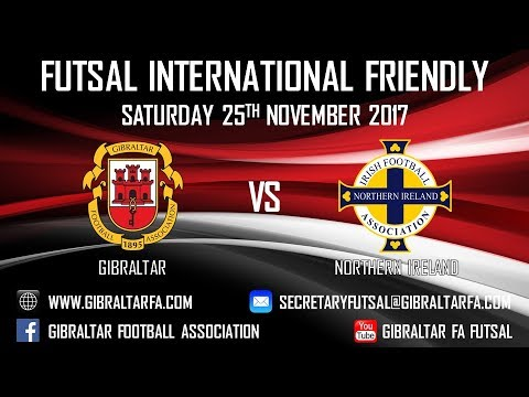 Gibraltar 3 vs 1 Northern Ireland - 25/11/2017