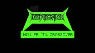 Disintegrator - Another Day