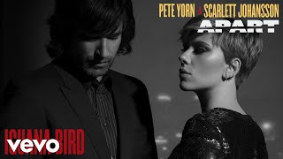 Pete Yorn, Scarlett Johansson - Iguana Bird (Audio)