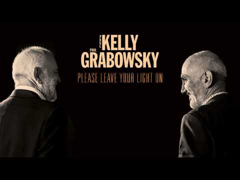 Paul Kelly & Paul Grabowsky - Please Leave Your Light On (Official Audio)