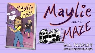 Book Trailer - Maylie and the Maze