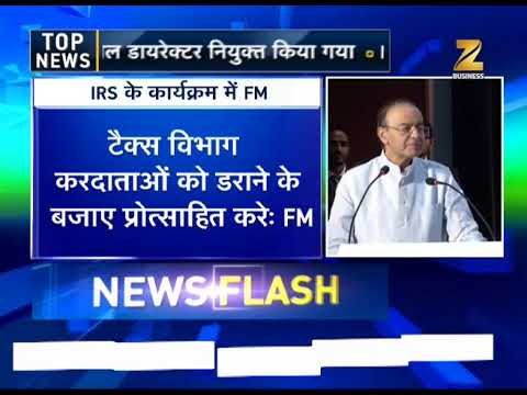Arun Jaitley says, Changes have come in functioning of Internal Revenue Service
