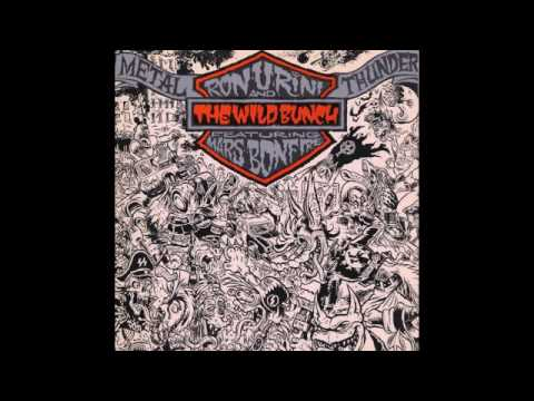 Ron Urini And The Wild Bunch - Metal Thunder FULL