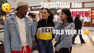 SOMETHING YOU NEVER TOLD YOUR EX😮  | PUBLIC INTERVIEW *EXPLICIT*
