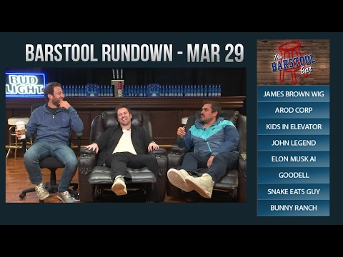 Barstool Rundown - March 29, 2017