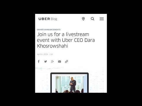 Uber-CEO Dara Khosrowshahi Reveals The New Driver App April 10, 2018( Discussion Time)