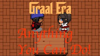 Graal Era: Anything You Can Do!(Music Video) Feat. AskingArizona