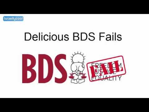 Delicious BDS Fails