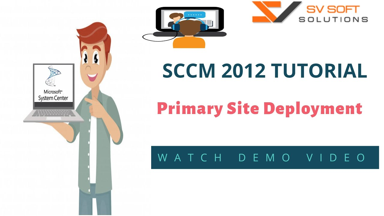 MICROSOFT SCCM Tutorial | System Center 2012 Primary Site Deployment