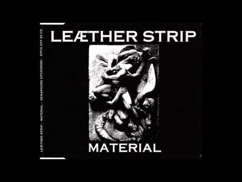 Leæther Strip - MATERIAL (1992) FULL EP