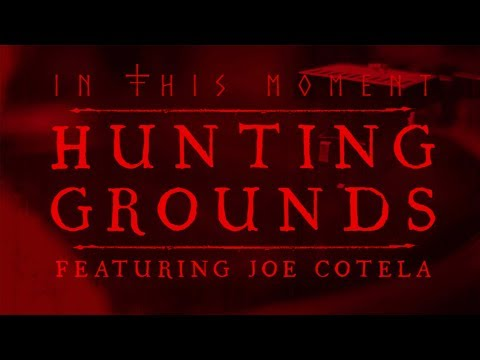 In This Moment – Hunting Grounds ft. Joe Cotela of Ded