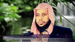 13/11/2017 Barnaamijkii Qiimaha Badnaa Ila Tali Sh. Abuu Dalxa