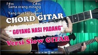 Goyang Nasi Padang - Duo Anggrek - Versi Slow dengan Chord Gitar