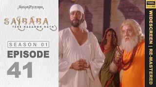 Sai Baba, Tere Hazaron Hath - साई बाबा , तेरे हजारों हाथ - Full Episode No: 41