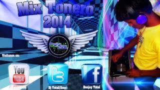 Mix Toneras 2013 - 2014 Para Tu Fiesta [ Dj Total]