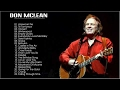Best Of Don McLean -  Don McLean Greatest Hits Full